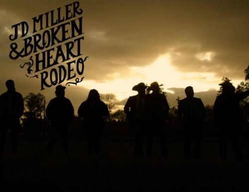 JD Miller & Broken Heart Rodeo